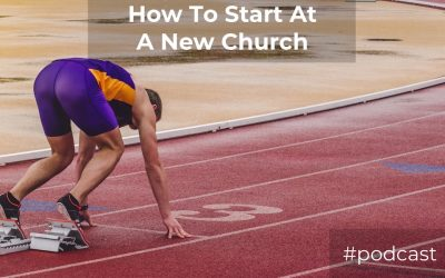 13 Ways To Win When Starting At A New Church