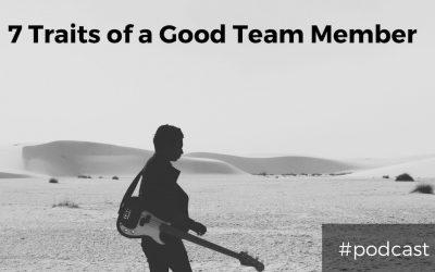 7 Traits of a Good Worship Team Member