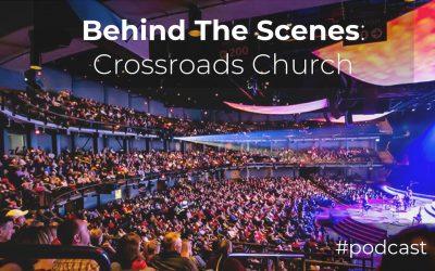 Behind The Scenes: Crossroads Church (35,000 Attendance)