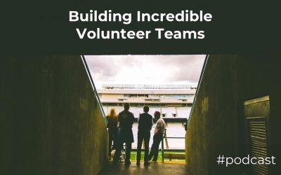 Building Incredible Volunteer Teams w/ Carl Barnhill