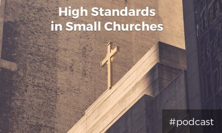 Holding High Standards In Small Churches w/ Kade Young