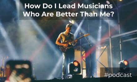 Q&A: How Do I Lead Musicians Who Are Better Than Me?