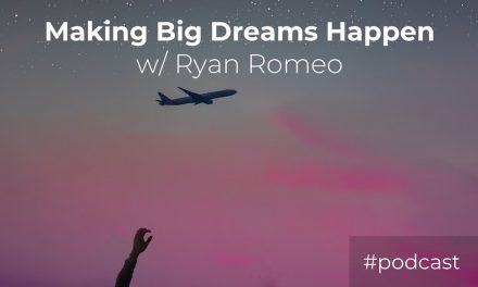 How To Get Your BIG Dreams Off The Ground w/ Ryan Romeo (Outcry Tour)