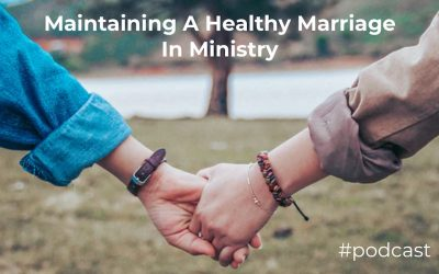 Maintaining A Healthy Marriage In Ministry w/ Paul Baloche