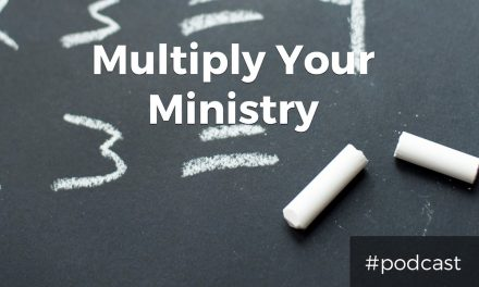 Multiply Your Ministry Effectiveness