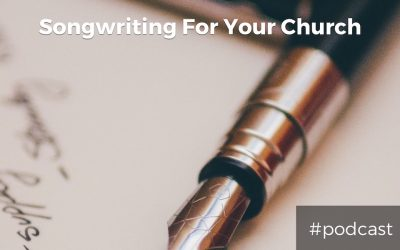 Songwriting For Your Church w/ Stephen Duncan
