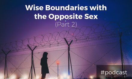 Wise Boundaries with the Opposite Sex (Part 2) – Worship Leader Roundtable